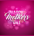 happy mothers day greeting card with hearth on vector image vector image