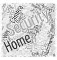 Home Security Camera System Word Cloud Concept vector image
