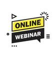 online live webinar button label - banner design vector image vector image