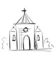 simple black and white sketch a church on vector image vector image