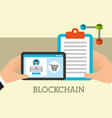 hands with device and clipboard blockchain vector image