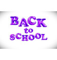 phrase back to school on white background vector image vector image