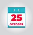 25 october flat daily calendar icon vector image vector image