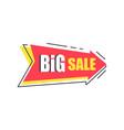 big sale arrow shape sticker discounts pointer vector image