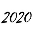 black brush calligraphy 2020 sign isolated vector image vector image