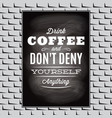 quotation on a topic coffee on black board and vector image vector image