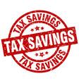 tax savings round red grunge stamp vector image vector image
