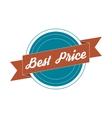 Vintage Label - best Price vector image vector image