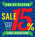 15 Percent End of Season Sale vector image vector image
