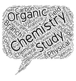 Different Branches Of Chemistry text background vector image vector image