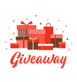 giveaway lettering sign with gift boxes in trendy vector image vector image