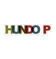 hundo p phrase overlap color no transparency vector image vector image