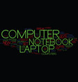laptop notebook computer text background word vector image vector image