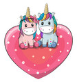 two cute unicorns are sitting on a heart vector image vector image