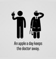an apple a day keeps doctor away a vector image vector image
