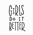 girls better t-shirt quote lettering vector image vector image