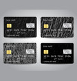 credit cards set with black scratched vector image vector image