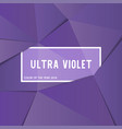 ultra violet color of the year 2018 purple tone vector image vector image