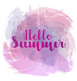hello summer lettering on background imitation vector image