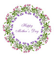 mother day greeting card sweet pea wreath vector image vector image