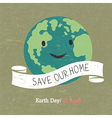 Vintage Earth Day Poster Cartoon Earth Text on wh vector image vector image