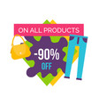 90 off on all products at female clothes shop vector image vector image