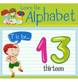 Flashcard letter T is for thirteen vector image vector image