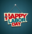 Happy Labor day american text signs vector image vector image