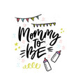 mommy to be handwritten lettering vector image vector image