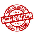 digital remastering round red grunge stamp vector image vector image
