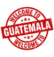 welcome to guatemala red stamp vector image vector image