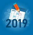2019 business calendar writing work target with vector image vector image