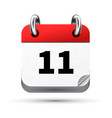Bright realistic icon of calendar with 11 date vector image