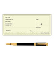 bank check and pen vector image vector image