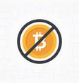 sign no bitcoin in flat design vector image vector image