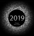 silver discoball new year 2019 greeting poster vector image vector image