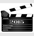 2015 clapperboard vector image vector image
