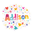 addison girls name vector image vector image