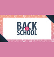 back to school background education banner vector image