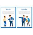 bad job dismissal posters unsatisfied boss vector image vector image