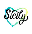 sicily hand lettering vector image
