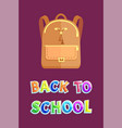 back to school poster with leather beige backpack vector image vector image