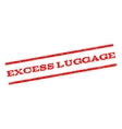 Excess Luggage Watermark Stamp vector image