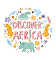 hand drawn design discover africa with animals vector image vector image