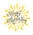 hipster vintage label badge happy birthday for vector image vector image