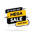 label template mega sale with button shop now vector image