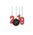2019 new year and wheel auto hanging on strings vector image