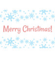 merry christmas winter snowflakes holiday vector image vector image