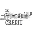 what you should know about bad credit auto loan vector image vector image