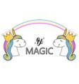 slogan with unicorns fashion print type be magic vector image